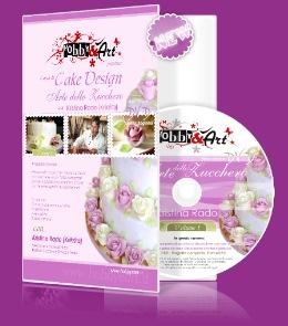 Cake Design - l'Arte dello Zucchero - Vol.1