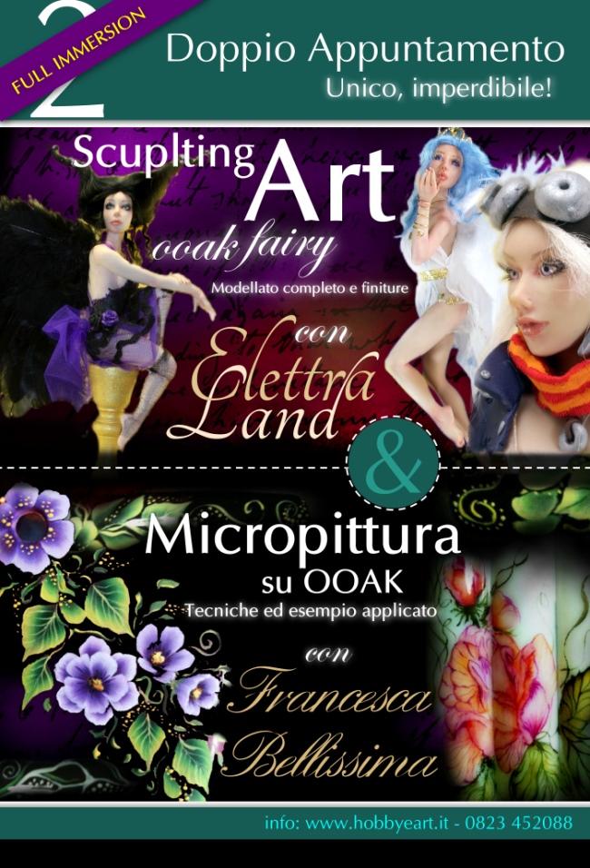 OOAK e MICROPITTURA con Elettra Land e Francesca Bellissima